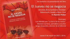 """Ramino Huber presenta su libro: """"El jueves no se negocia"""""""