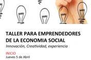 Comienza un nuevo Taller para Emprendedores de la Economía Social